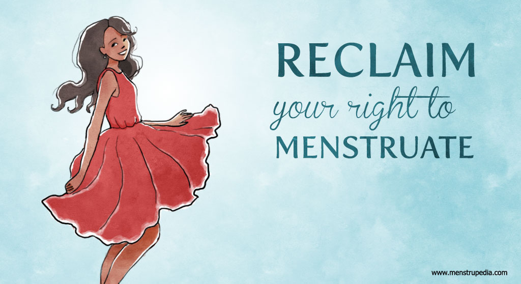 Reclaim-your-right-to-menstruate