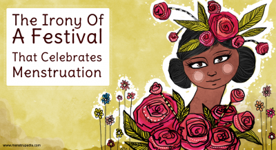 The-Irony-Of-A-Festival-That-Celebrates-Menstruation