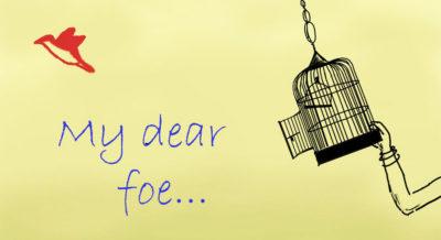 my-dear-foe